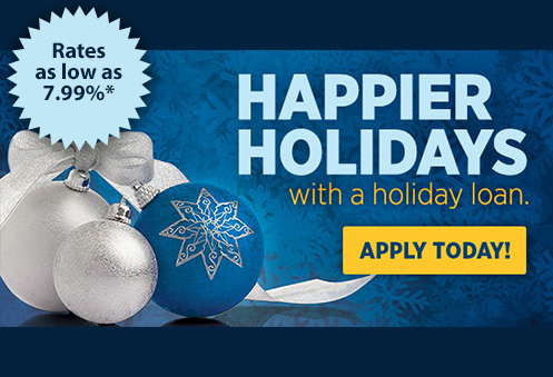 Happier Holidays with a Holiday Loan